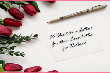 50 Short Love Letters for Him - Love Letter for Husband