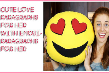 Cute Love Paragraphs for Her With Emoji