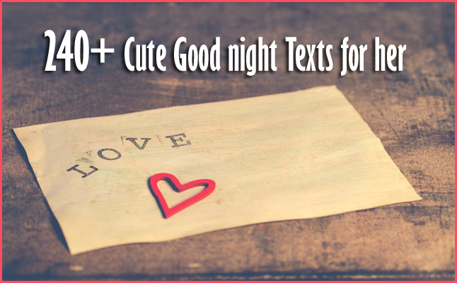 240+ Cute Good night Texts for her