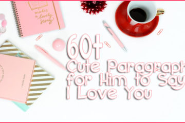 60+ Cute Paragraph for Him to Say I Love You