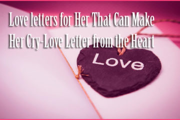 Love letters for Her That Can Make Her Cry-Love Letter from the Heart