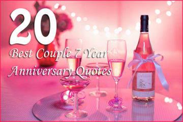 20 Best Couple 7 Year Anniversary Quotes